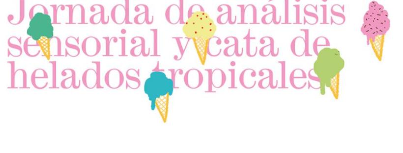 Cartel Jornada analisis sensorial de helados tropicales